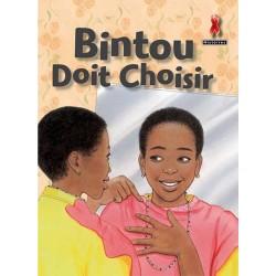 Bintou Doit Choisir