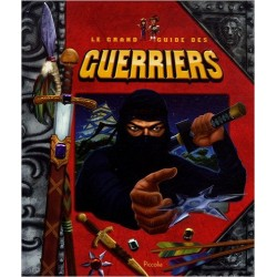 Le grand guide des guerriers