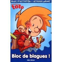 Les Blagues de Toto : Bloc de blagues ! : Bloc d'activités + sticker géant