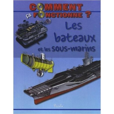 Les bateaux et les sous-marins