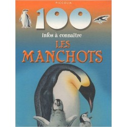 100 Infos a Connaitre / les Manchots