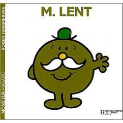Monsieur Lent