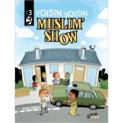 Muslim Show Voisin Voisin Tome 3