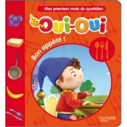 Oui-Oui Bon appétit !