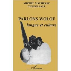 Parlons Wolof : langue et culture