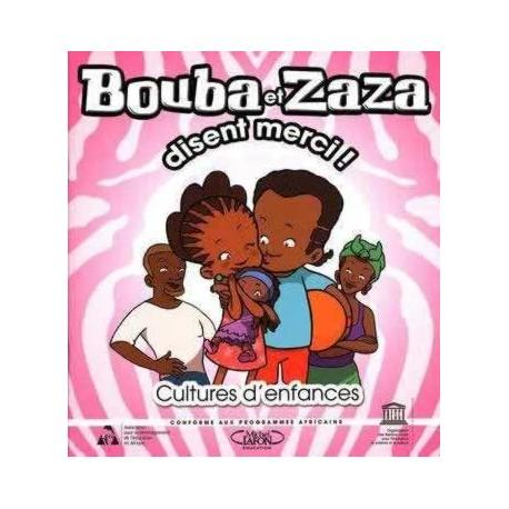 Bouba et zaza disent merci