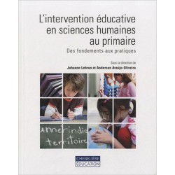 L'intervention éducative en sciences humaines au primaire : Des fondements aux pratiques