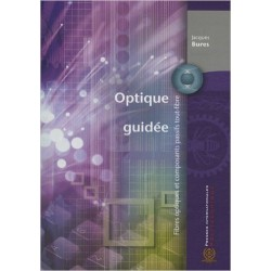Optique guidée : Fibres optiques et composants passifs tout-fibre