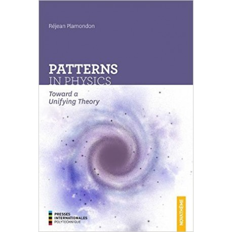 Patterns in Physics Toward a Unifying Theory