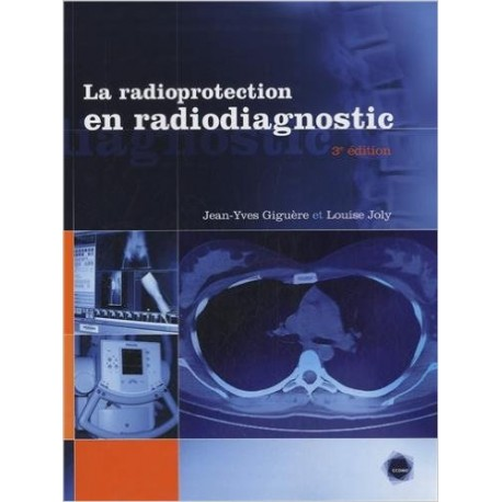 La radioprotection en radiodiagnostic