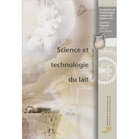 Science et technologie du lait : Transformation du lait