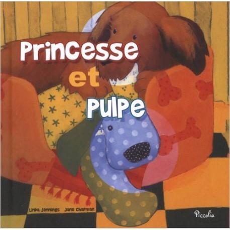 Princesse et Pulpe