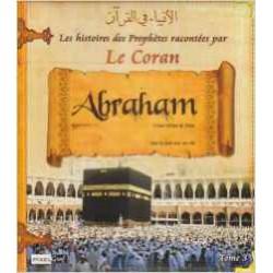 Histoires des Prophetes T3 : Abraham