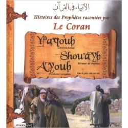 Histoires Yaqoub Shou'ayb Ayoub tome 5