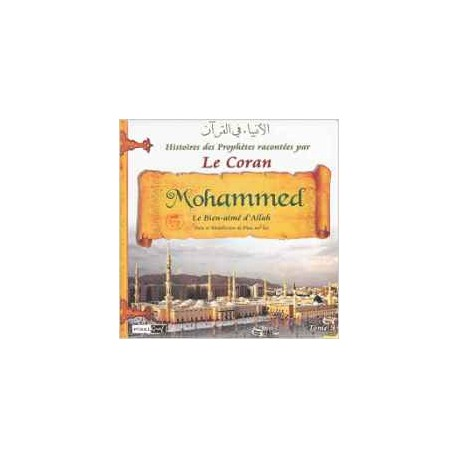 Mohamed (Collection: les Prophetes a Travers le Coran)