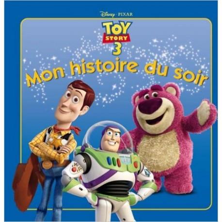 TOY STORY 3 MON HISTOIRE DU SOIR