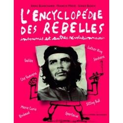 L'encyclopédie des rebelles