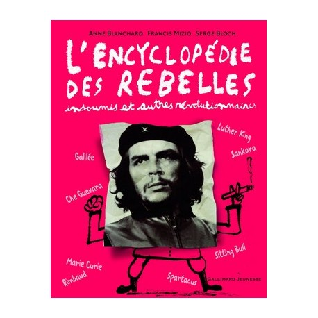 L'ENCYCLOPEDIE DES REBELLES