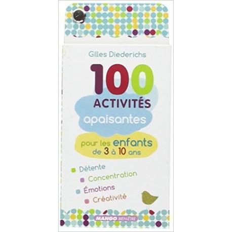 CENT ACTIVITES APAISANTES 3-10 ANS