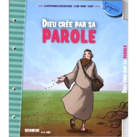 DIEU CREE PAR SA PAROLE 8-11ANS
