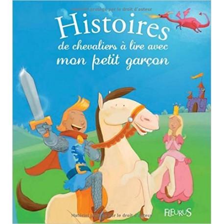 HISTOIRES DE CHEVALIERS A LIRE AVEC MON PETIT GARCON