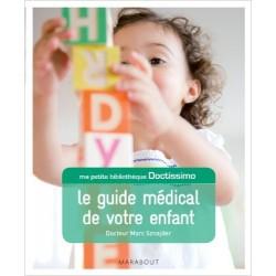 Le guide médical de votre enfant