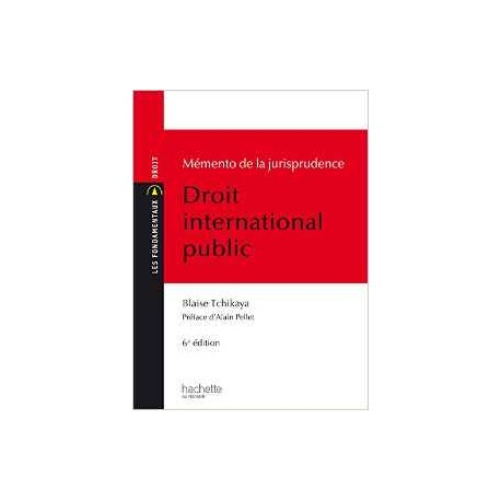 LES FONDAM. JURISPRUDENCE DROIT INTERNATIONNAL PUBLIC