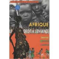 Afrique Le droit à l'enfance : Libertés, droits, justice