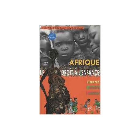 AFRIQUE LE DROIT A L'ENFANCE