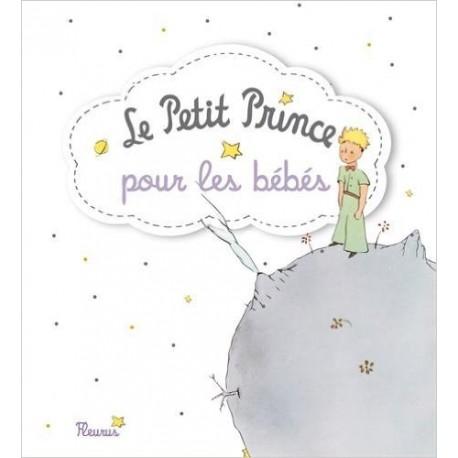 LE PETIT PRINCE POUR LES BEBES FLEURUS