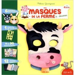 Mes masques de la ferme à décorer : Dès 4 ans