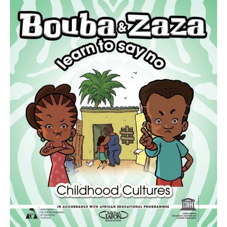BOUBA ET ZAZA LEARN TO SAY NO