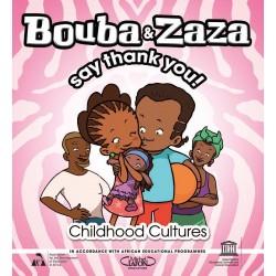 Bouba & Zaza Say Thank You!