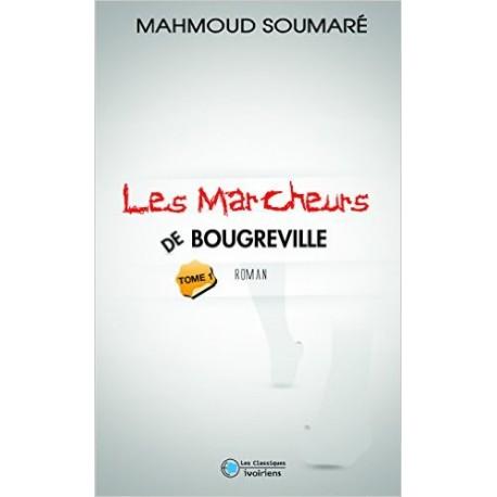 LES MARCHEURS DE BOUGREVILLE T1
