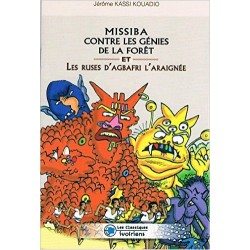 Missiba Contre les Genies de la Foret et les Ruses d'Agbafri l'Araignee