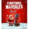 NOEL 13 HISTOIRES MABOULES
