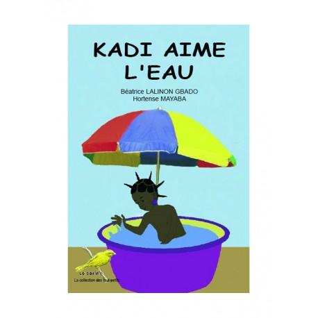 Kadi aime l'eau