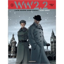 WW 2.2. - tome 3 - Secret Service (3/7)