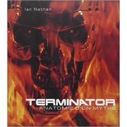 Terminator - Anatomie d'un mythe