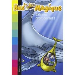 Le Bus Magique, Tome 3 : Baleines droit devant !