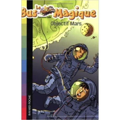 2. OBJECTIF MARS/ LE BUS MAGIQUE