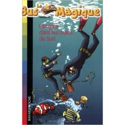 Le Bus Magique - 13 - Plongée dans les mers du Sud