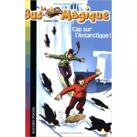 14. CAP SUR L'ANTARTIQUE/ LE BUS MAGIQUE