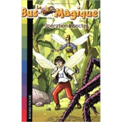 Le Bus Magique, Tome 10 : Opération Insectes