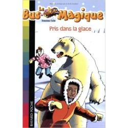 Le Bus Magique - Tome 11 : Pris dans la glace