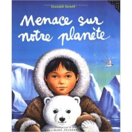 MENACE SUR NOTRE PLANETE/ GRANT