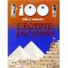 L'EGYPTE ANCIENNE 100 INFOS A CONNAITRE