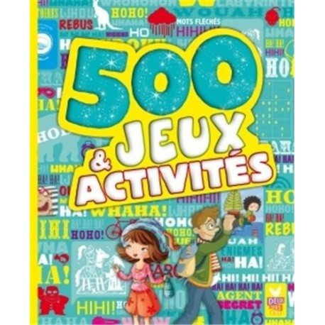 500 JEUX ET ACTIVITES