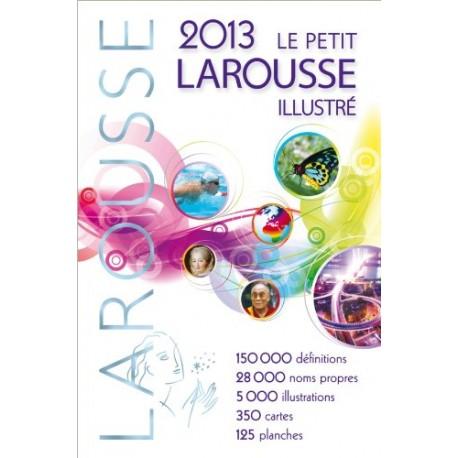 LE PETIT LAROUSSE ILLUSTRE 2013