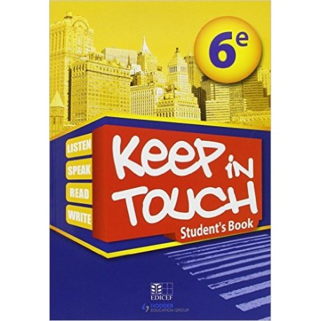 KEEP IN TOUCH 6EME ELEVE